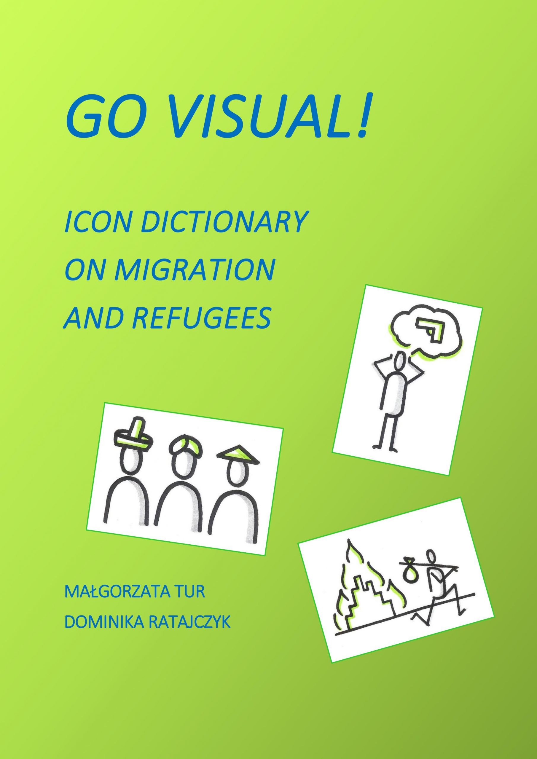 Go Visual!: Icon Dictionary on Migration and Refugees